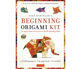 NICK ROBINSON'S BEGINNING ORIGAMI KIT: [DVD, 72 FOLDING PAPERS, 64-PAGE BOOK]